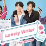 Lovely Writer The Series 無料動画